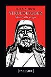 Morte nella steppa. Yeruldelgger