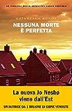 Nessuna morte è perfetta (Le indagini della detective Sasza Zaluska)