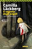 Il segreto degli angeli: Fjällbacka 8 (Le indagini di Erica Falck e Patrik Hedström)