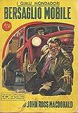 Bersaglio mobile Mondadori i gialli 221
