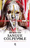 Sangue Colpevole (Linea di Sangue Vol. 1)