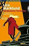 Fondazione Paradiso: La quarta inchiesta di Annika Bengtzon (Le inchieste di Annika Bengtzon Vol. 4)