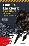 Il domatore di leoni: Fjällbacka 9 (Le indagini di Erica Falck e Patrik Hedström)