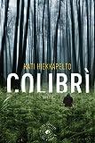Colibrì (biblioteca del giallo)