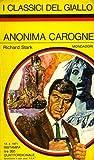 Anonima Carogne