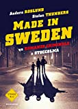 Made in Sweden. Un romanzo criminale a Stoccolma