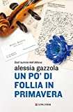 Un po' di follia in primavera: La serie dell'Allieva