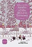 Assalto a Villa del Lieto Tramonto (Trilogia di Helsinki Vol. 3)