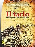 Il tarlo: Le indagini del maresciallo Licata (Black & Yellow)