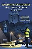 Nel monastero di Crest