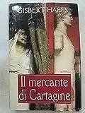 IL MERCANTE DI CARTAGINE MONDOLIBRI 2000