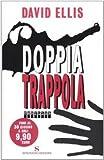 Doppia trappola