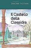 Il Castello della Clessidra