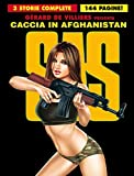SAS. Caccia in Afghanistan (Vol. 2)
