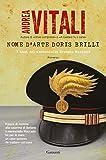 Nome d'arte Doris Brilli: I casi del maresciallo Ernesto Maccadò
