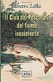 Il Club dei Pescatori del fiume inesistente: Se hai commesso un crimine, la tua mente è il tuo peggior nemico