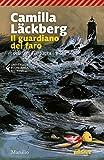 Il guardiano del faro. I delitti di Fjällbacka (Vol. 7)