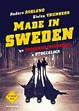 Un romanzo criminale a Stoccolma. Made in Sweden