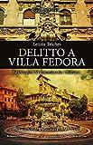Delitto a villa Fedora. Le indagini del commissario Chiusano