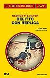 Delitto con replica (Il Giallo Mondadori)