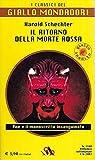 Il ritorno della morte rossa Mondadori classici 1168