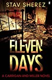 Eleven Days: A Carrigan and Miller Novel