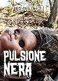 Pulsione Nera