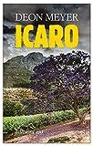 Icaro (Bennie Griessel Vol. 4)