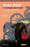 Il tempo del male (Le inchieste di Sam Berger e Molly Blom Vol. 1)
