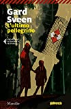 L'ultimo pellegrino (Ispettore Tommy Bergmann Vol. 1)