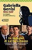 Uva noir. Le indagini di Lolita Lobosco (Vol. 3)