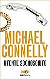 Utente sconosciuto (Bestseller Vol. 78)