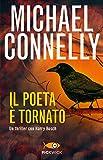 Il poeta è tornato (I thriller con Harry Bosch Vol. 161)