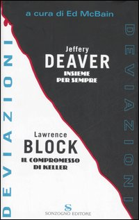 deviazioni - jeffery deaver e lawrence block