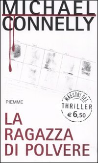 La ragazza di Polvere – Michael Connelly