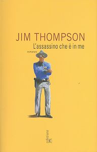 "Incipit – ""L'assassino che è in me"", di Jim Thompson"