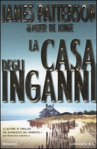 la casa degli inganni - james patterson