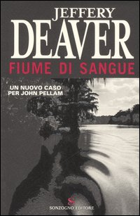 fiume di sangue - jeffery deaver
