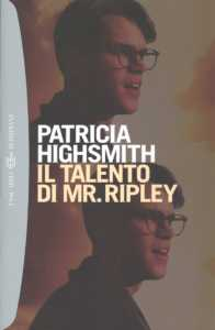 il talento di mr ripley - patricia highsmith