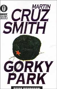 Gorky Park – Martin Cruz Smith