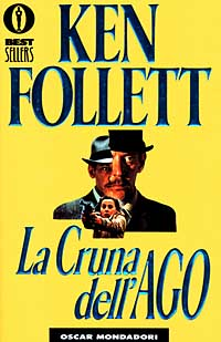 """La cruna dell'ago"", di Ken Follett: incipit"