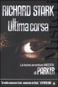 """Ultima corsa"" per Richard Stark"