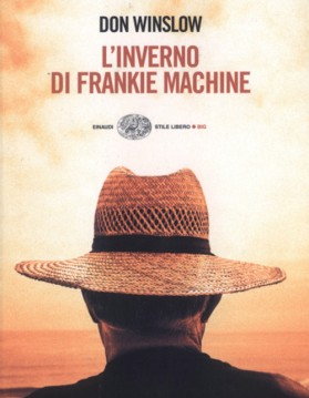 inverno di frankie machine - don winslow