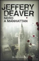 Nero a Manhattan: Jeffery Deaver is back