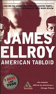 American Tabloid – James Ellroy (incipit)