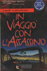 In viaggio con l'assassino – Jack Ketchum