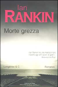 morte grezza - ian rankin