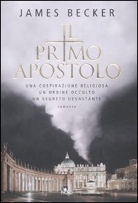 Il primo apostolo – James Becker