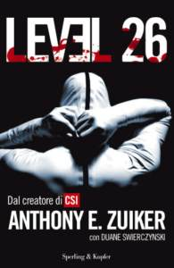 Level 26 – il digi-thriller di Anthony Zuiker