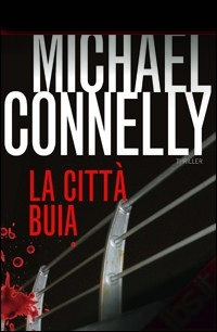La città buia – Michael Connelly